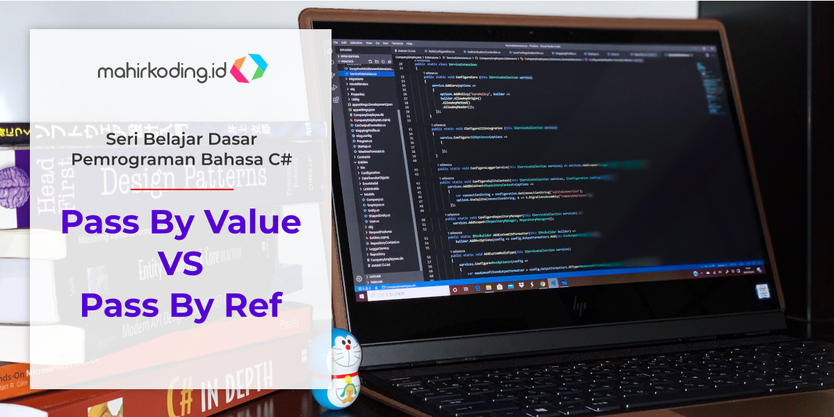 Read more about the article Memahami Pass By Value Dan Pass By Reference Di C#